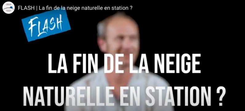 Video  | OSUG FLASH | La fin de la neige naturelle en station ?